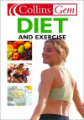 Diet and Exercise (Collins Gem)