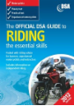 Official DVSA Guide to Riding - the essential skills