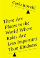 There Are Places in the World Where Rules Are Less Important Than Kindness