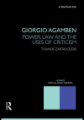Giorgio Agamben: Power, Law and the Uses of Criticism