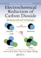 Electrochemical Reduction of Carbon Dioxide