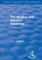 Revival: The Woollen and Worsted Industries (1907)