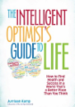 Intelligent Optimist's Guide to Life