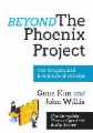 Beyond The Phoenix Project