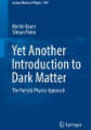 Yet Another Introduction to Dark Matter