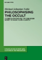 Philosophising the Occult