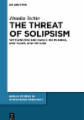 The Threat of Solipsism