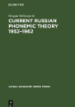 Current Russian phonemic theory 1952-1962