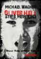 Oliver Hell - Stirb, mein Kind