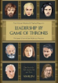 Leadership by Game of Thrones