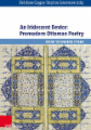 An Iridescent Device: Premodern Ottoman Poetry
