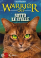 Warrior cats - Sotto le stelle