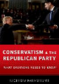 Conservatism and the Republican Party: What Everyone Needs to Know(r)