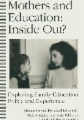 Mothers and Education: Inside Out?