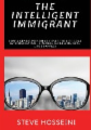 The Intelligent Immigrant