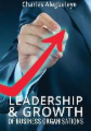 LEADERSHIP & GROWTH OF BUSINESS ORGANIZATIONS