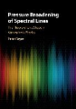 Pressure Broadening of Spectral Lines: The Theory of Line Shape in Atmospheric Physics