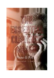 The Essential Clarence Major: Prose and Poetry