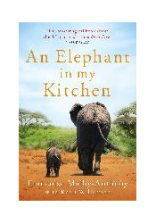 Malby-Anthony, F: An Elephant in My Kitchen