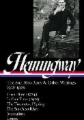 Ernest Hemingway: The Sun Also Rises & Other Writings 1918-1926 (Loa #334): In Our Time (1924) / In Our Time (1925) / The Torrents of Spring / The Sun