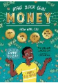 Danny Dollar 's Cha-Ching Guide to Making, Spending, and Saving Money