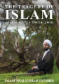 The Tragedy of Islam