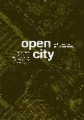 Open City: Re-Thinking the Post-Industrial City