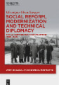 Social Reform, Modernization and Technical Diplomacy