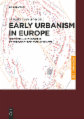 Early Urbanism in Europe