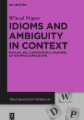 Idioms and Ambiguity in Context