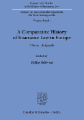 A Comparative History of Insurance Law in Europe.