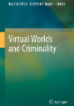 Virtual Worlds and Criminality