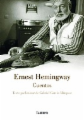 Cuentos. Ernest Hemingway / The Short Stories of Ernest Hemingway